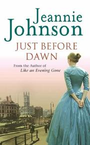 Cover of: Just Before Dawn | Jeannie Johnson