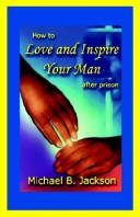 Cover of: How to Love & Inspire Your Man After Prison