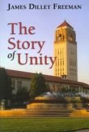 Cover of: The story of Unity