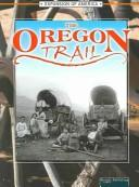 Cover of: The Oregon Trail (The Expansion of America)