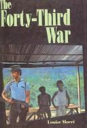 Cover of: The forty-third war