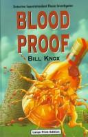 Cover of: Blood Proof (Detective Superintendent Thane Investigations) | Bill Knox