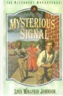 Cover of: Mysterious Signal (Riverboat Adventures)