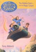 Cover of: The Hidden Stairs and the Magic Carpet (Secrets of Droon)