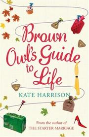 Cover of: Brown Owl's Guide To Life