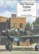 Cover of: The German Fighter | Rudiger Kosin
