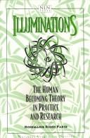 Cover of: Illuminations | Rosemarie Rizzo Parse