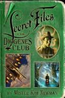 Cover of: The Secret Files of the Diogenes Club