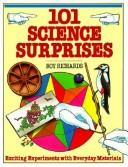 101 Science Surprises by Roy Richards