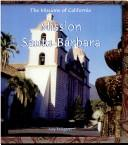 Cover of: Mission Santa Barbara (Missions of California)