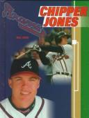 Cover of: Chipper Jones (Baseball Legends) | Bill Zack