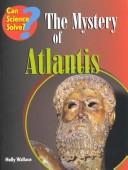 Cover of: The Mystery of Atlantis (Can Science Solve)
