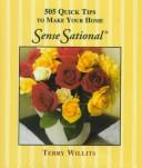 Cover of: 505 Quick Tips to Make Your Home SenseSational