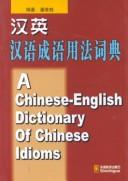 Cover of: A Chinese-English Dictionary of Chinese Idioms | Pan Weigui
