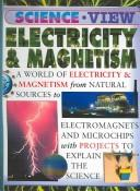 Cover of: Electricity & Magnetism (Science View) | Steve Parker