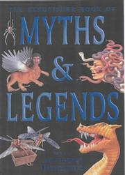 Cover of: The Kingfisher Book of Myths and Legends | Anthony Horowitz
