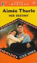 Cover of: Her Destiny (Four Winds)