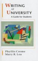 Cover of: Writing at university | Phyllis Creme