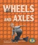 Cover of: Wheels and Axles (Early Bird Physics Series)