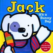 Cover of: Jack, it's a sunny day