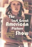 Cover of: The Last great American picture show |