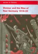 Cover of: Weimar and the Rise of Nazi Germny 1918-33