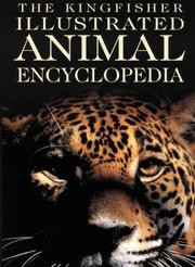 Cover of: The Kingfisher Illustrated Animal Encyclopedia