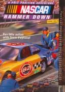 Cover of: Hammer Down (NASCAR Pole Position Adventures) | T. B. Calhoun