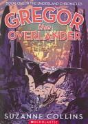 Cover of: Gregor the Overlander (Underland Chronicles, #1)