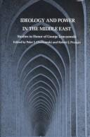 Cover of: Ideology and Power in the Middle East | Peter J. Chelkowski