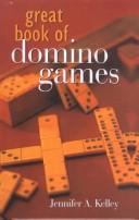 Cover of: Great Book of Dominos | Jennifer Kelley