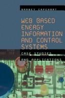 Cover of: Web Based Energy Information and Control Systems