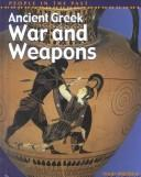 Cover of: Ancient Greek War and Weapons (People in the Past: Greece)