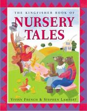 Cover of: The Kingfisher Book of Nursery Tales | Vivian French