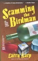 Cover of: Scamming the Birdman