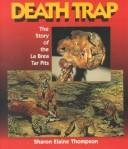 Cover of: Death Trap | Sharon Elaine Thompson