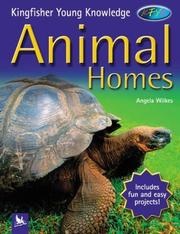 Cover of: Animal homes | Angela Wilkes
