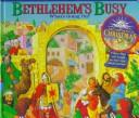 Cover of: Bethlehem's busy