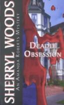 Cover of: Deadly Obsession