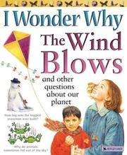 Cover of: I Wonder Why the Wind Blows: And Other Questions About Our Planet (I Wonder Why)