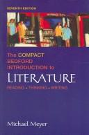 Cover of: The Compact Bedford Introduction to Literature: Reading, Thinking, Writing