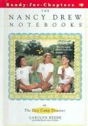 The Day Camp Disaster (Nancy Drew Notebooks #55)