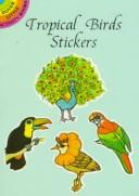 Cover of: Tropical Birds Stickers