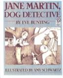 Cover of: Jane Martin, dog detective