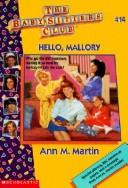 Cover of: Hello, Mallory (Baby-Sitters Club) | Ann M. Martin