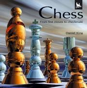 Cover of: Chess (From First Moves to Checkmate) | Daniel King