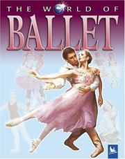 Cover of: The World of Ballet (The World of)