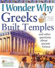 Cover of: I Wonder Why Greeks Built Temples and Other Questions about Ancient Greece (I Wonder Why) | Fiona MacDonald