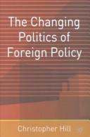 Cover of: The Changing Politics of Foreign Policy