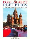Cover of: The Post-Soviet Republics